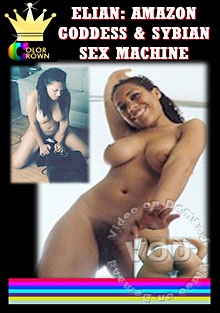 Elian: Amazon Goddess And Sybian Sex Machine Box Cover