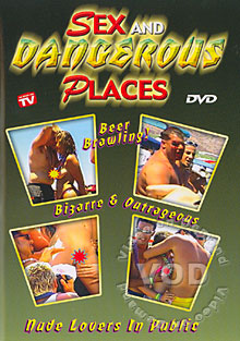 Sex And Dangerous Places Box Cover