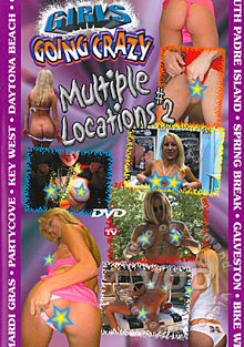 Girls Going Crazy - Multiple Locations #2 Box Cover