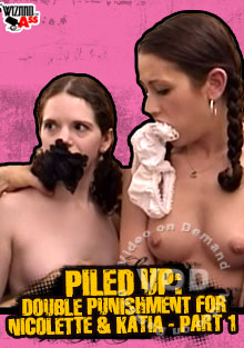 Piled Up: Double Punishment for Nicolette & Katia pt.1