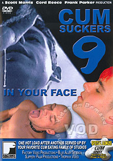Cum Suckers 9 - In Your Face