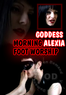 Goddess Alexia - Morning Foot Worship Box Cover