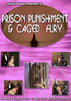 Video: Prison Punishment & Caged Fury