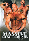 Video: Massive Muscle Bears