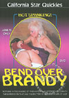 Video: Bend Over Brandy