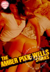 Video: The Amber Pixie Wells Stories