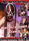 Video: Predicament Dawg