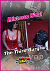 Video: Mistress Real - The Third Burglar