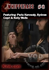 Video: Whipped Ass #8 Featuring Paris Kennedy, Sydnee Capri & Kelly Wells