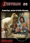 Video: Whipped Ass #6 Featuring Jamie & Hollie Stevens