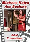 Video: Mistress Katya - Ass Bashing