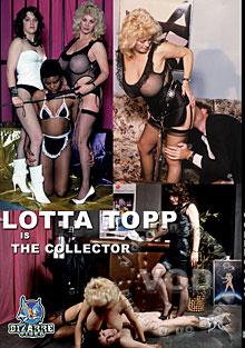 Lotta Top Is The Collector