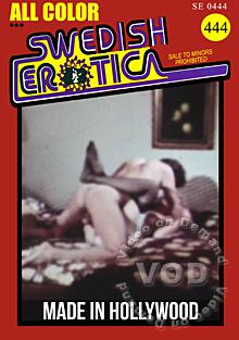 Swedish Erotica 444 - Made In Hollywood Box Cover