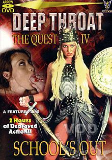 Deep Throat The Quest IV - School's Out