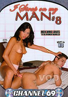 I Strap On My Man #8 Box Cover