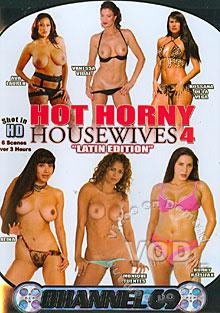 Hot Horny Housewives 4 - Latin Edition
