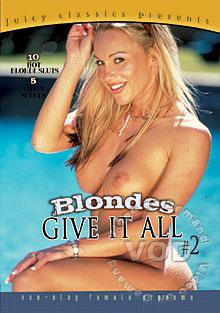 Blondes Give It All #2 Box Cover