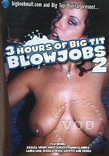 3 Hours Of Big Tit Blowjobs 2