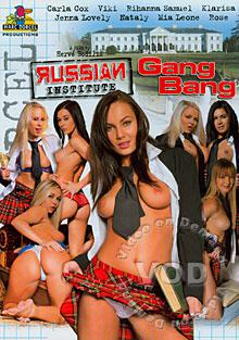 Russian Institute - Gang Bang (French)