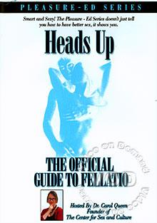 Heads Up - The Official Guide To Fellatio