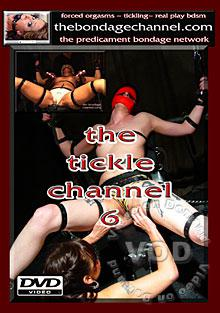 The Tickle Channel 6 Box Cover