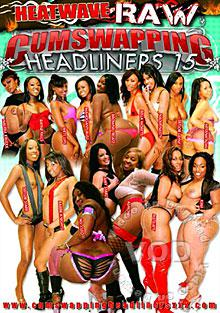 Cumswapping Headliners 15 Box Cover