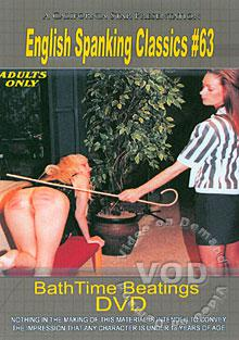 English Spanking Classics #63 - Bath Time Beatings Box Cover