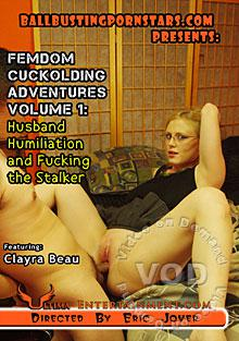 Femdom Cuckolding Adventures 1 - Husband Humiliation And Fucking The Stalker Box Cover