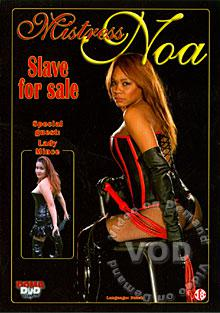 Mistress Noa - Slave For Sale Box Cover