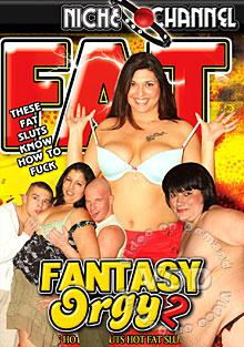 Fat Fantasy Orgy 2 Box Cover