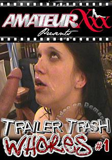 Trailer Trash Whores #1 Box Cover