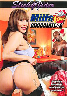 MILFs Love Chocolate #2 Box Cover