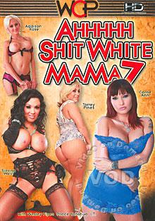Ahh Shit White Mama 7 Box Cover