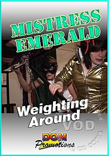 Mistress Emerald - Weighting Around Box Cover