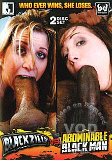 Blackzilla Vs. Abominable Black Man (Disc 1)
