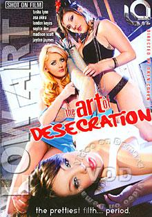 The Art Of Desecration