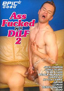 Ass Fucked By A DILF 2