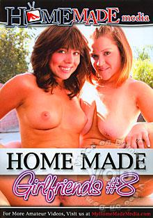 Home Made Girlfriends #8 Box Cover