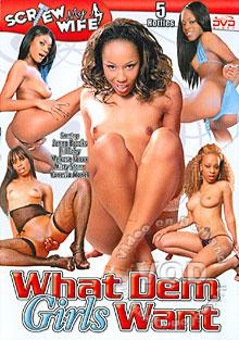 What Dem Girls Want Box Cover