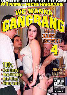 We Wanna Gangbang The Babysitter 4