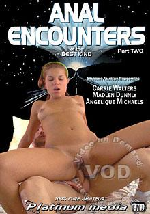 Anal Encounters Of The Best Kind - Part 2 Box Cover
