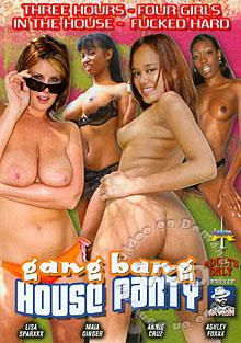 Gang Bang House Party Box Cover