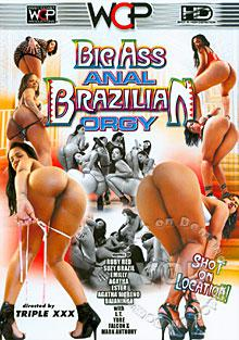 Big Ass Anal Brazilian Orgy Box Cover