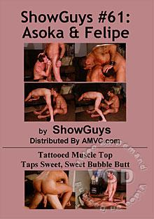 ShowGuys #61: Asoka & Felipe
