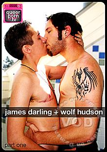 Queer Porn TV: James Darling + Wolf Hudson Part One Box Cover