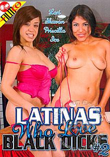 Latinas Who Love Black Dicks #2 Box Cover