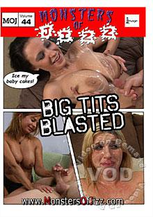 Monsters Of Jizz Volume 44 - Big Tits Blasted Box Cover