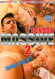 The London Massive 2 - More Meat