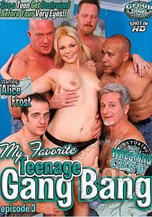My Favorite Teenage Gang Bang Episode 3