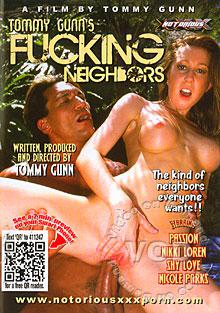 Tommy Gunn's Fucking Neighbors Box Cover